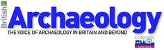 Amazing magazine on archaeology in the UK