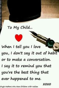 <3  To my son...