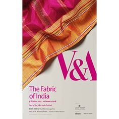 The Fabric of India Exhibition Poster Art Exhibition Posters, Museum Exhibition, Textile Museum, Art Museum, Poster Design Layout, Poster Designs, Museum Poster, The V&a, Victoria And Albert Museum