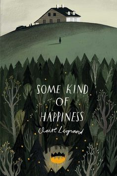Some kind of happiness book cover design