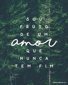 I am the fruit of a love that never ends. God Loves Me, Jesus Loves Me, My Jesus, Jesus Christ, Gods Not Dead, Jesus Freak, Daughter Of God, Quotes About God, Some Words
