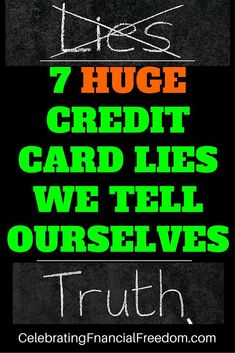 It's easy to lie to yourself when you're in credit card debt. The truth about credit cards and why they are such a bad deal for you and your family. How to escape the credit card trap and live the best financial life! Bad Credit Credit Cards, Credit Card Hacks, Types Of Credit Cards, Business Credit Cards, Rewards Credit Cards, Credit Score, Build Credit, Credit Rating, Unsecured Credit Cards