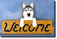 Siberian Husky - Welcome Sign Our unique selection of handpainted natural oak Dog Breed Welcome Signs are sure to please the most discriminating Dog Lover! Be the envy of everyone with this unique can Alaskan Husky, Siberian Husky Dog, My Husky, Alaskan Malamute, Corgi Husky, Husky Mix, Dog Travel, Dog Hacks, New Puppy