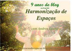 """""""HARMONIZAÇÃO DE ESPAÇOS"""": 9 anos do blog Harmonização de Espaços"""