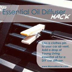 DIY Car Diffuser Hack  Put drops of essential oil on a wood clothes pin & attach to the car's vent.
