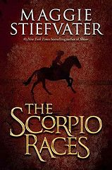 The Scorpio Races by Maggie Stiefvater.   Nineteen-year-old returning champion Sean Kendrick competes against Puck Connolly, the first girl ever to ride in the annual Scorpio Races, both trying to keep hold of their dangerous water horses long enough to make it to the finish line.
