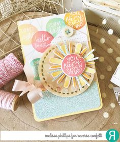 Card by Melissa Phillips. Reverse Confetti stamp set: My Sunshine. Confetti Cuts by Reverse Confetti: My Sunshine, Dashed Line Tag, Lacy Scallop Circles. RC 6x6 paper pad: Fun Times.