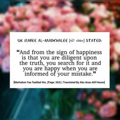 """""""....You are happy when you are informed of your mistakes."""" #hadith #truth #Muslim #Manners"""