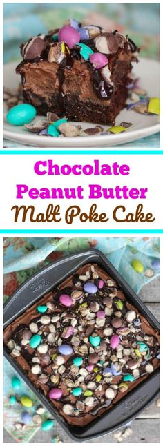 Chocolate Peanut Butter Malt Poke Cake - Chocolate and peanut butter lovers!  Indulge in this rich, chocolate poke cake!  It's poked and filled with a delicious chocolate peanut butter malt filling, then topped with a fluffy chocolate peanut malt whipped cream layer.  Vibrant Easter peanut butter M&Ms and malted milk balls are sprinkled on top of the cake with drizzles of chocolate syrup.  Perfect for Easter!