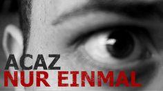 "Acaz - ""Nur Einmal"" (Official HD Video)"