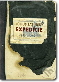 Expedície 1973 - 1982 (Július Satinský)