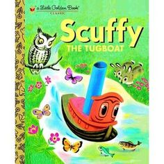 """Read """"Scuffy the Tugboat"""" by Gertrude Crampton available from Rakuten Kobo. Meant for """"bigger things,"""" Scuffy the Tugboat sets off to explore the world. But on his daring adventure Scuffy realizes. Happy October, February 11, Tug Boats, Little Golden Books, Vintage Children's Books, Vintage Stuff, Vintage Toys 1960s, 1960s Toys, Vintage Games"""