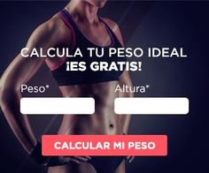 Calcula tu peso ideal