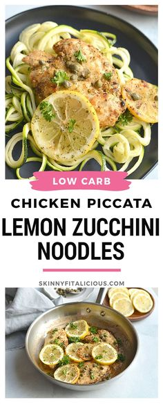 Lemon Chicken Piccata Zucchini Noodles {Paleo, GF, Low Cal, Low Carb} - Skinny Fitalicious®