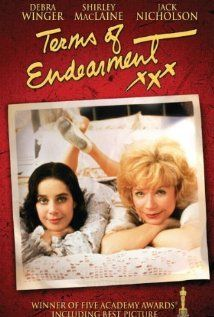 Terms of Endearment - this movie was awesome, a tear jerker but so good worth the cry.