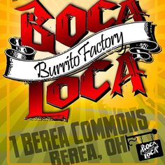 Popular Food Truck Boca Loca Burrito Factory Finds Permanent Home in Berea at brand new 30-seat restaurant, located just steps from the campus of Baldwin Wallace University in Berea (1 Berea Commons, 440-625-0121, bocalocaburritofactory.com)