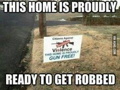 This home is proudly ready to get robbed!