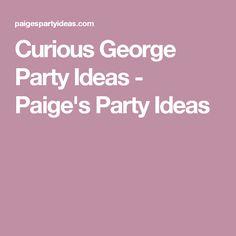 Curious George Party Ideas - Paige's Party Ideas