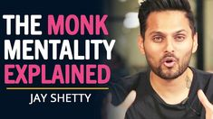 Jay Shetty REVEALS The MONK MINDSET To Live A SUCCESSFUL LIFE | Think Like A Monk The Monks, Text Me, Inspirational Message, New Books, Storytelling, Mindset, Jay, Improve Yourself, Coaching