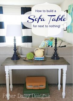 How to build a sofa table for next to nothing