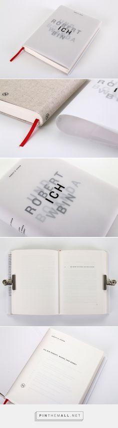 Ich bin Robert, Wanda und Bobby - Robert B. Oxnam on Behance... - a grouped images picture - Pin Them All