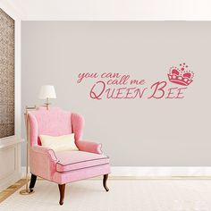You Can Call Me Queen Bee - Vinyl Wall Decals - Room Quotes Stickers