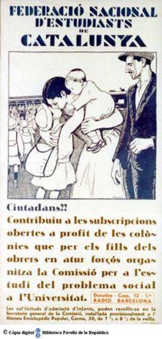 Ciutadans!! : contribuïu a les subscripcions obertes a profit de les colònies que per els [sic] fills dels obrers en atur forçós organitza la Comissió per a l'estudi del problema social a l'Universitat [sic] :: Cartells del Pavelló de la República (Universitat de Barcelona)
