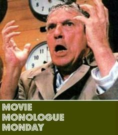 1000 Images About Movie Monologues On Pinterest