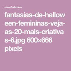fantasias-de-halloween-femininas-veja-as-20-mais-criativas-6.jpg 600×666 pixels