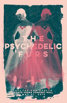 The Psychedelic Furs #gigposter by Swing From The Rafters.