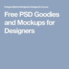 Free PSD Goodies and Mockups for Designers