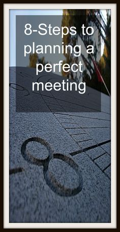 Meeting: plan a perfect meeting in 8-Steps - Castle Coaching