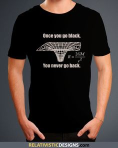 Black Hole - Once You Go Black Nerd T-Shirt