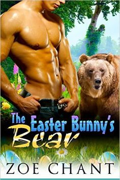 The Easter Bunny's Bear: BBW Bear Shifter Paranormal Romance - Kindle edition by Zoe Chant. Literature & Fiction Kindle eBooks @ Amazon.com.