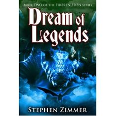 Click on the image for more details! - Dream of Legends (Fires in Eden) (Kindle Edition)