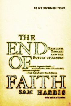 The End of Faith : Sam Harris