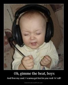I imagine my child would be this way when listening to music.