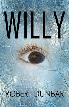 Willy by Robert Dunbar --school house horror Literary Fiction, Fiction And Nonfiction, Fiction Novels, Uninvited Book, Elements Of Film, Gothic Books, Personal Library, Horror Books, Any Book