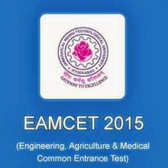 AP & Telangana - Eamcet 2015- Exam Date, Notifications, Application Form, Syllabus - Check here.   EAMCET 2015