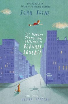 The Terrible Thing that Happened to Barnaby Brocket by John Boyne, illustrated by Oliver Jeffers
