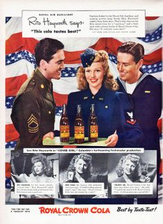 1943 Royal Crown Cola ad - Featuring Rita Hayworth.   ...Please save this pin.  Because for vintage collectibles - Click on the following link!.. http://www.ebay.com/usr/prestige_online