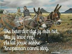 Ink skryf in Afrikaans Witty Quotes Humor, Cute Quotes, Afrikaanse Quotes, My Land, Religious Quotes, Christian Inspiration, Beautiful Words, Psalms, South Africa