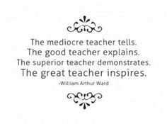 Amen... when I become a teacher someday, I will be sure to keep this one in mind!  I have definitely had some of these great teachers and I will always remember the ways that they led their classes. :-)