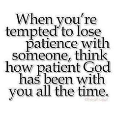 Patience . . .