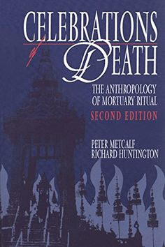 8 best ways of dying images on pinterest books to read libros and celebrations of death the anthropology of mortuary ritual used book in good condition fandeluxe Image collections