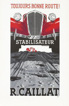 Artist Unknown poster: Toujours Bonne Route! Stabilisateur - R. Caillat