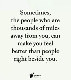 Ok, not thousands of miles, although it feels that way sometimes. I wish you'd write!