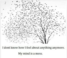 depressed depression sad lonely mess tired alone hate Scared crazy self harm hatred mind self hate confused exhausted insane voices sadness useless worthless self destruction feel hated insanity pathetic unwanted unloved unneeded unliked Daily Quotes, Me Quotes, Hurt Quotes, Quotable Quotes, Bird Tree, Isfp, Favim, How I Feel, That Way