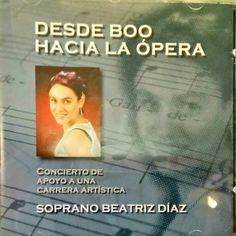 BEATRIZ DÍAZ. Desde Boo hacia la ópera. Grabaciones Pola.