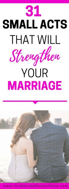 I can't believe I didn't realize this! I wish I knew... 31 Small Acts that Will Strengthen Your Marriage - This Blended Home of Mine _ Marriage, Marriage Problems, Marriage Advice, Marriage Tips, Marriage Goals, Relationships
